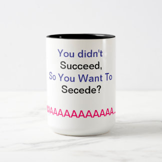 Anti-Secession Coffee Mug