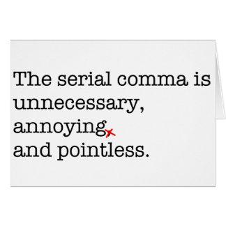 Anti-Serial Comma Card