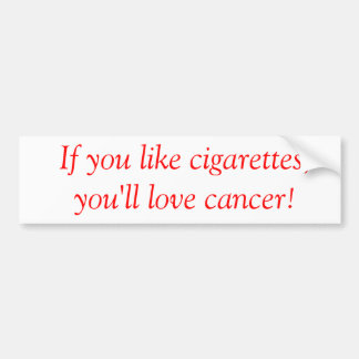 Anti-Smoking bumpersticker Bumper Sticker