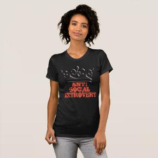 Anti social Extrovert 2 T-Shirt