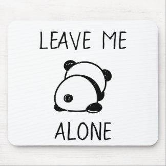 Anti-Social Panda Bear Leave Me Alone Mousepad