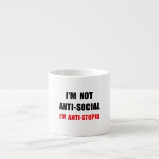 Anti Stupid Espresso Mug