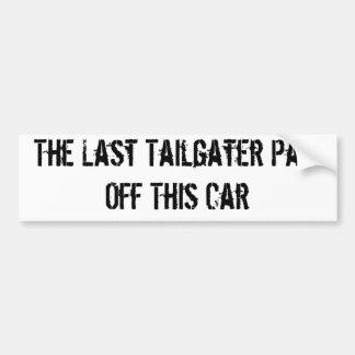 Anti-tailgater Bumper Stickers