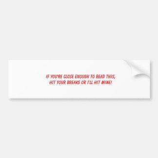 Anti-Tailgating Bumper Sticker #1