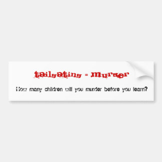 Anti-Tailgating Bumper Sticker #2
