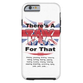 Anti-Tax (UK/England) Tough iPhone 6 Case