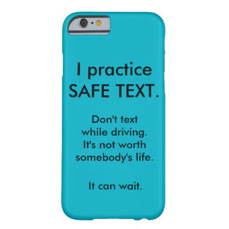 Anti texting while driving iphone case barely there iPhone 6 case
