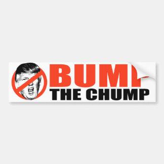 ANTI-TRUMP - Bump the Chump - Bumper Sticker