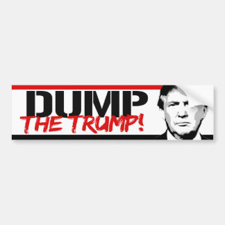Anti-Trump - Dump the Trump - Bumper Sticker