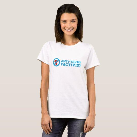 Anti-Trump FACTivist T-shirt (Basic Shirt)