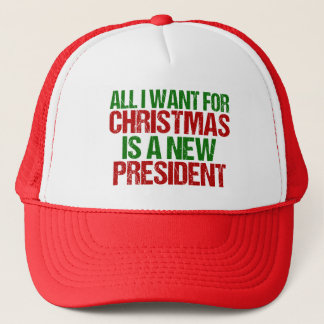 Anti Trump Funny All I Want For Christmas Trucker Hat