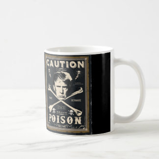 Anti Trump Poison 2016 Presidential Election Classic White Coffee Mug