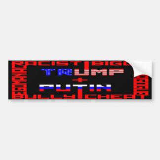 Anti Trump+Putin Bumper Sticker