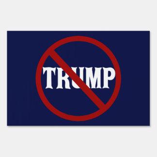 Anti Trump Sign
