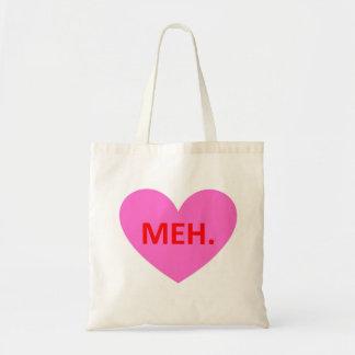 Anti Valentine's Day Tote - Meh. Budget Tote Bag