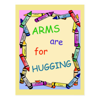 """Anti Violence Postcard """"ARMS are for HUGGING"""""""