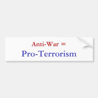 Anti-War =, Pro-Terrorism Bumper Sticker