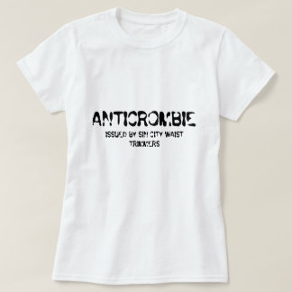 ANTICROMBIE, ISSUED BY SIN CITY WAIST TRIMMERS SHIRTS