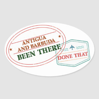 Antigua and Barbuda Been There Done That Oval Sticker