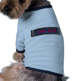 Antique On-Air Sign or On-The-Air Broadcasting Pet Tee Shirt