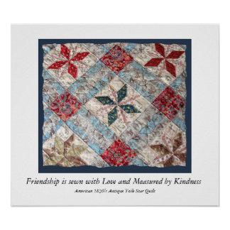 Antique Quilt  Friendship is sewn with Love..... Poster