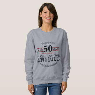 Antique, Vintage Birthday Design | 50th Birthday Sweatshirt