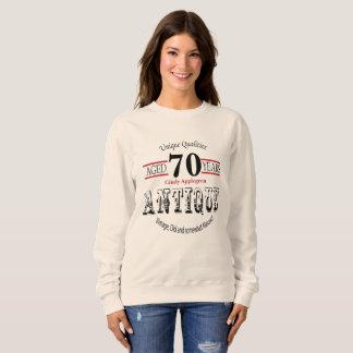 Antique, Vintage Birthday Design | 70th Birthday Sweatshirt