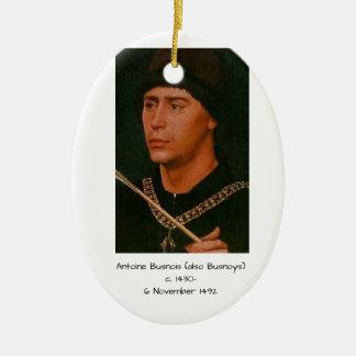 Antoine Busnois also Busnoys Ceramic Ornament
