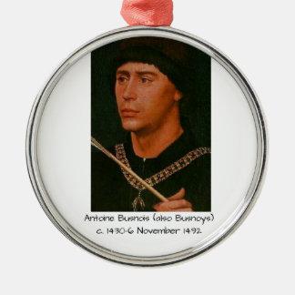 Antoine Busnois also Busnoys Metal Ornament