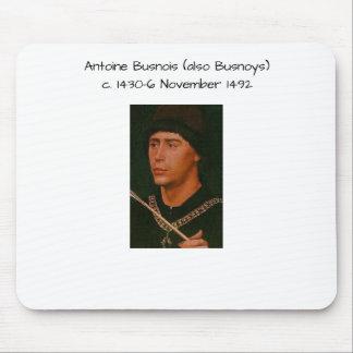 Antoine Busnois also Busnoys Mouse Pad
