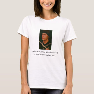 Antoine Busnois also Busnoys T-Shirt