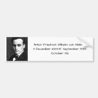 Anton Friedrich Wilhelm von Webern Bumper Sticker