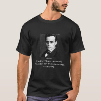 Anton Friedrich Wilhelm von Webern T-Shirt