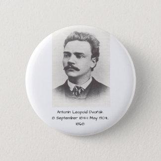 Antonin Leopold Dvorak 1868 2 Inch Round Button