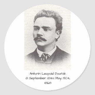 Antonin Leopold Dvorak 1868 Classic Round Sticker