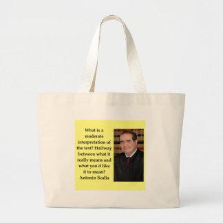 Antonin Scalia quote Large Tote Bag