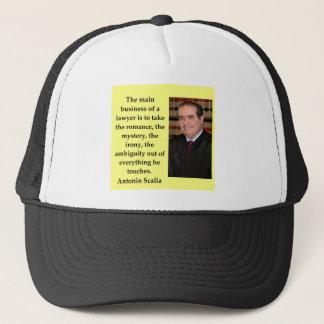 Antonin Scalia quote Trucker Hat