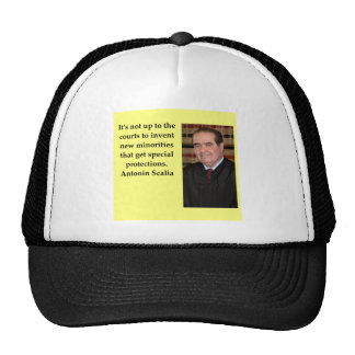 Antonin Scalia quote Trucker Hat