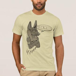 Anubis Says... T-Shirt