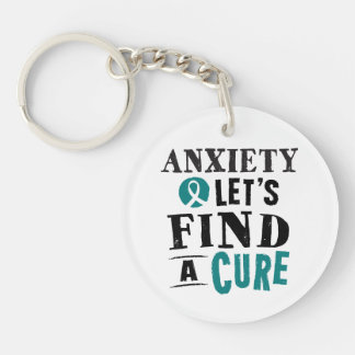 Anxiety Lets Find A Cure Keychain