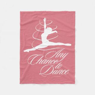 Any Chance To Dance Fleece Blanket