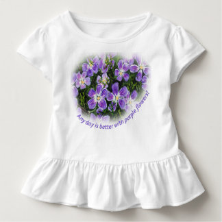 """Any day is better with purple flowers"" Toddler T Toddler T-shirt"