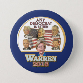 Any Democrat Is Better 3 Inch Round Button