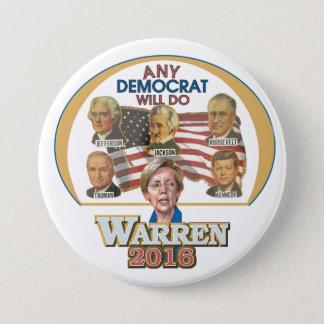 Any Democrat Will Do 3 Inch Round Button