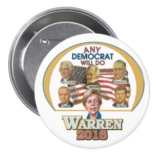 Any Democrat Will Do 3 Inch Round Button