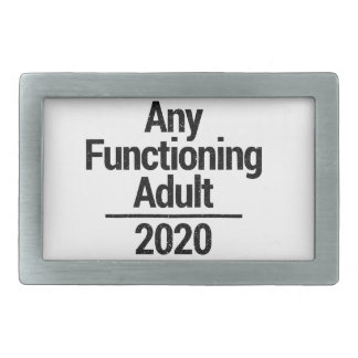 Any Functioning Adult 2020 Rectangular Belt Buckles