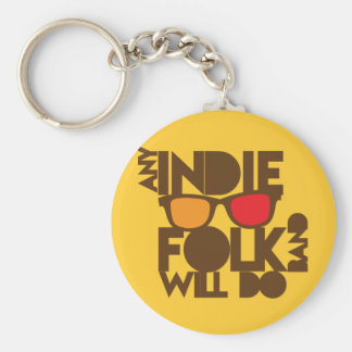 ANY indie folk band will do! Key Chain