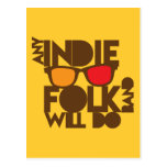 ANY indie folk band will do! Postcard