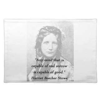 Any Mind - Harriet Beecher Stowe Placemat