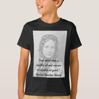 Any Mind - Harriet Beecher Stowe T-Shirt